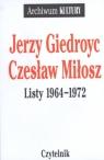 Listy 1964-1972 Jerzy Giedroyc Czesław Miłosz  Giedroyc Jerzy, Miłosz Czesław