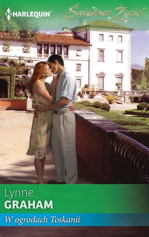 W ogrodach Toskanii Lynne Graham