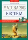 Historia Testy i arkusze Matura 2013 Poziom podstawowy i rozszerzony  Walendziak Iwona