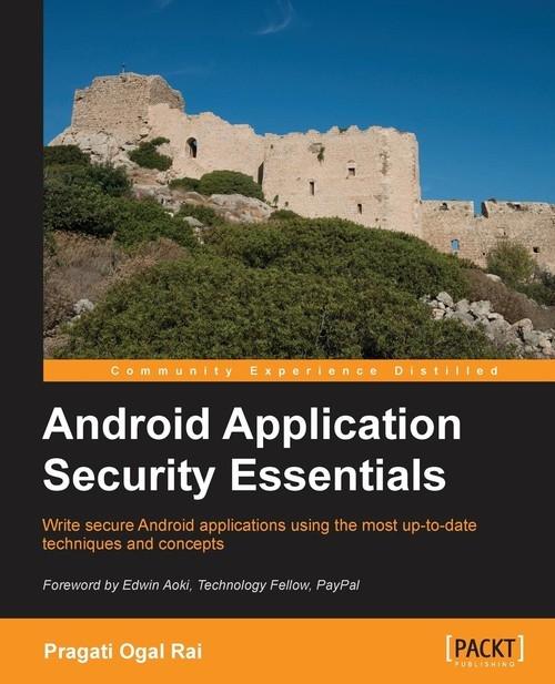 Android Application Security Essentials Rai Pragati