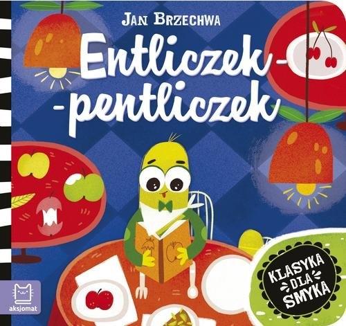 Entliczek-pentliczek Brzechwa Jan