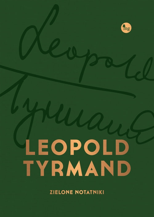 Zielone notatniki Tyrmand Leopold