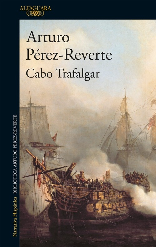 Cabo Trafaglar Perez-Reverte Arturo