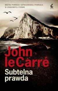 Subtelna prawda Le Carre John