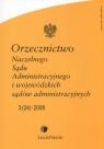 Orzecznictwo Naczelnego Sądu Administracyjnego i wojewódzkich sądów administracyjnych 2008/05
