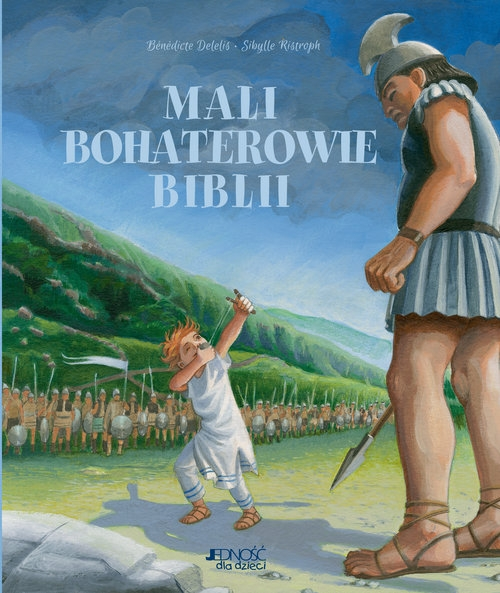 Mali bohaterowie Biblii Benedicte Delelis, Sibylle Ristroph