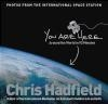 You Are Here Chris Hadfield