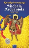 Koronka do św Michała Archanioła Jaroń Wojciech