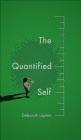 The Quantified Self Deborah Lupton