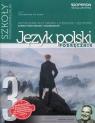 Odkrywamy na nowo 3 Język polski Kształcenie kulturowo-literackie i językowe Zakres podstawowy i rozszerzony