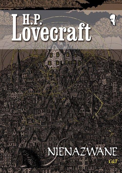 Nienazwane Lovecraft H. P.
