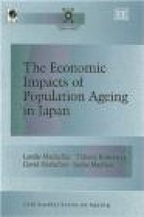 Economic Impacts Of Population Ageing In Japan Landis Mackellar, Leslie Mayhew, David Horlacher