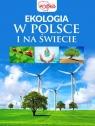 Ekologia w Polsce i na świecie opracowanie zbiorowe