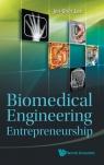 Biomedical Engineering Entrepreneurship Jen-Shih Lee, J Lee