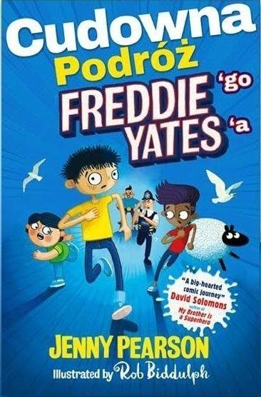 Cudowna podróż Freddiego Yates'a Jenny Pearson