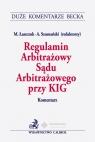 Regulamin Arbitrażowy Sądu Arbitrażowego przy KIG Komentarz