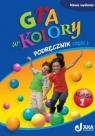 Gra w kolory 1 Podręcznik Część 2 Szkoła podstawowa Mazur Barbara, Zagórska Katarzyna