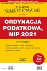 Ordynacja podatkowa NIP 2021 Podatki-Przewodnik po zmianach 3/2021