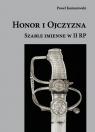 Honor i Ojczyzna Szable imienne w II RP Komorowski Paweł