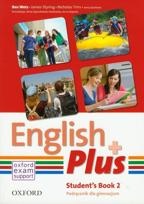 English Plus 2 Student's Book Quintana Jenny, Tims Nicholas, Styring James, Wetz Ben