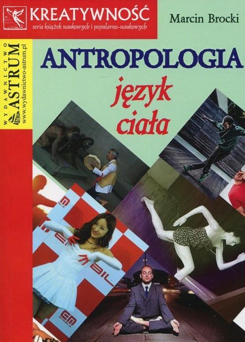 Antropologia Język ciała Brocki Marcin