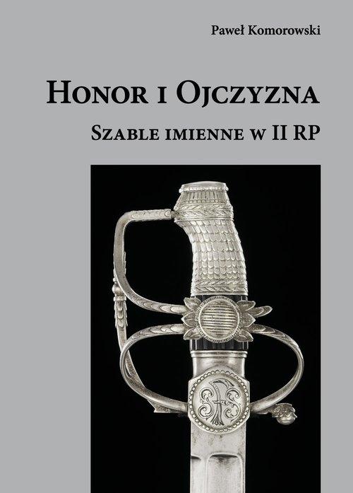 Honor i Ojczyzna Komorowski Paweł