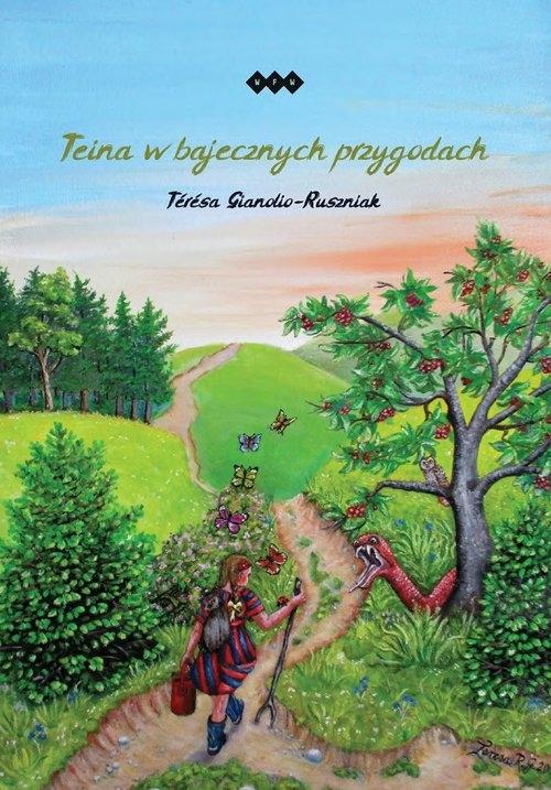 Teina w bajecznych przygodach Gianolio-Ruszniak Térésa