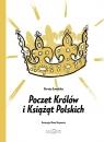 Poczet Królów i Książąt Polskich Suwalska Dorota