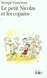 Le petit Nicolas et les copains Goscinny Rene, Sempe Jean Jacques