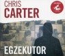 Egzekutor 	 (Audiobook) Carter Chris