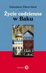 Życie codzienne w Baku Wiktor-Mach Dobrosława