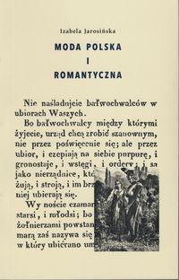 Moda polska i romantyczna Jarosińska Izabela