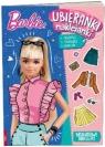 Barbie. Ubieranki naklejanki praca zbiorowa