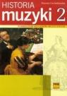 Historia muzyki 2 Podręcznik dla szkół muzycznych