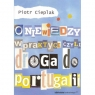 O niewiedzy w praktyce czyli droga do Portugalii