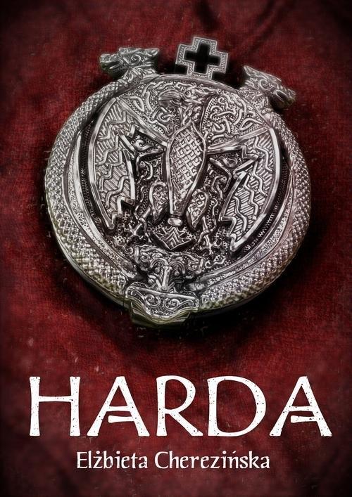 Harda (Uszkodzona okładka) Cherezińska Elżbieta