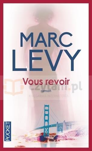 LF M.Levy Vous revoir Marc Levy