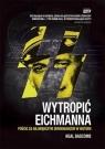 Wytropić Eichmanna  Bascomb Neal