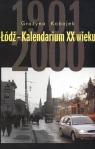 Łódź Kalendarium XX wieku