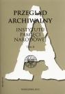 Przegląd Archiwalny Instytutu Pamięci Narodowej Tom 6