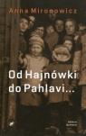 Od Hajnówki do Pahlavi...