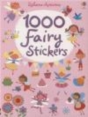 1000 Fairy Stickers Fiona Watt