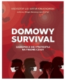 Domowy survival Lis Krzysztof, Kwiatkowski Artur