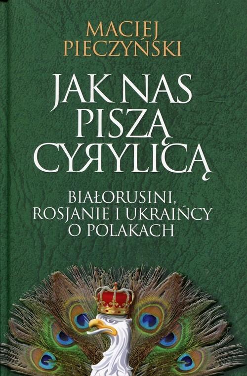 Jak nas piszą cyrylicą Pieczyński Maciej
