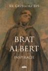 Brat Albert Inspiracje Ryś Grzegorz