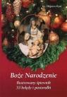Boże Narodzenie Ilustrowany śpiewnik 53 kolędy i pastorałki Pytel Zbigniew