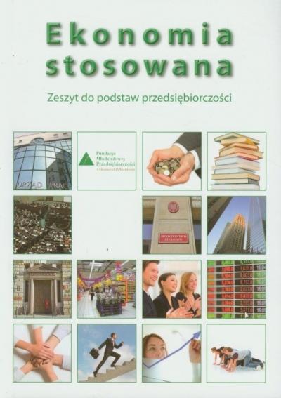 Ekonomia stosowana. Ćwiczenia (2017) dr Jarosław Neneman, Marek Bartoń, Alicja Kuczkowska, Karina Machura