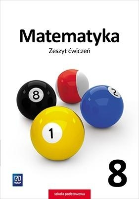 Matematyka. Zeszyt ćwiczeń. Klasa 8 Adam Makowski, Tomasz Masłowski, Anna Toruńska