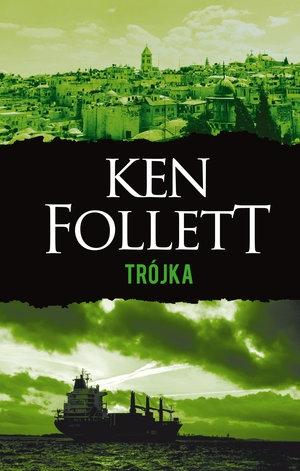 Trójka Follett Ken