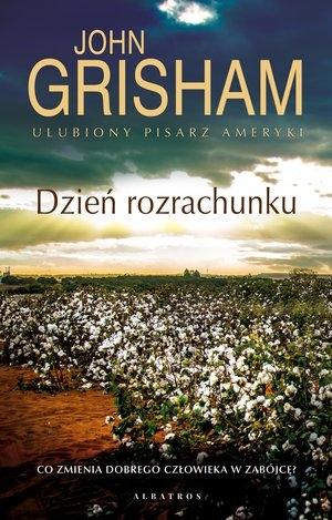 Dzień rozrachunku John Grisham